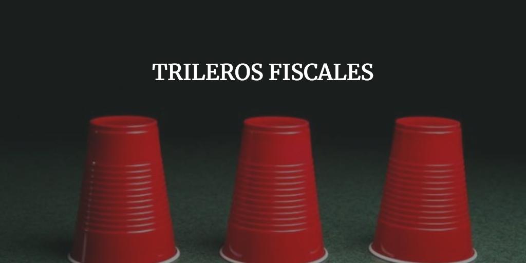 Trileros Fiscales