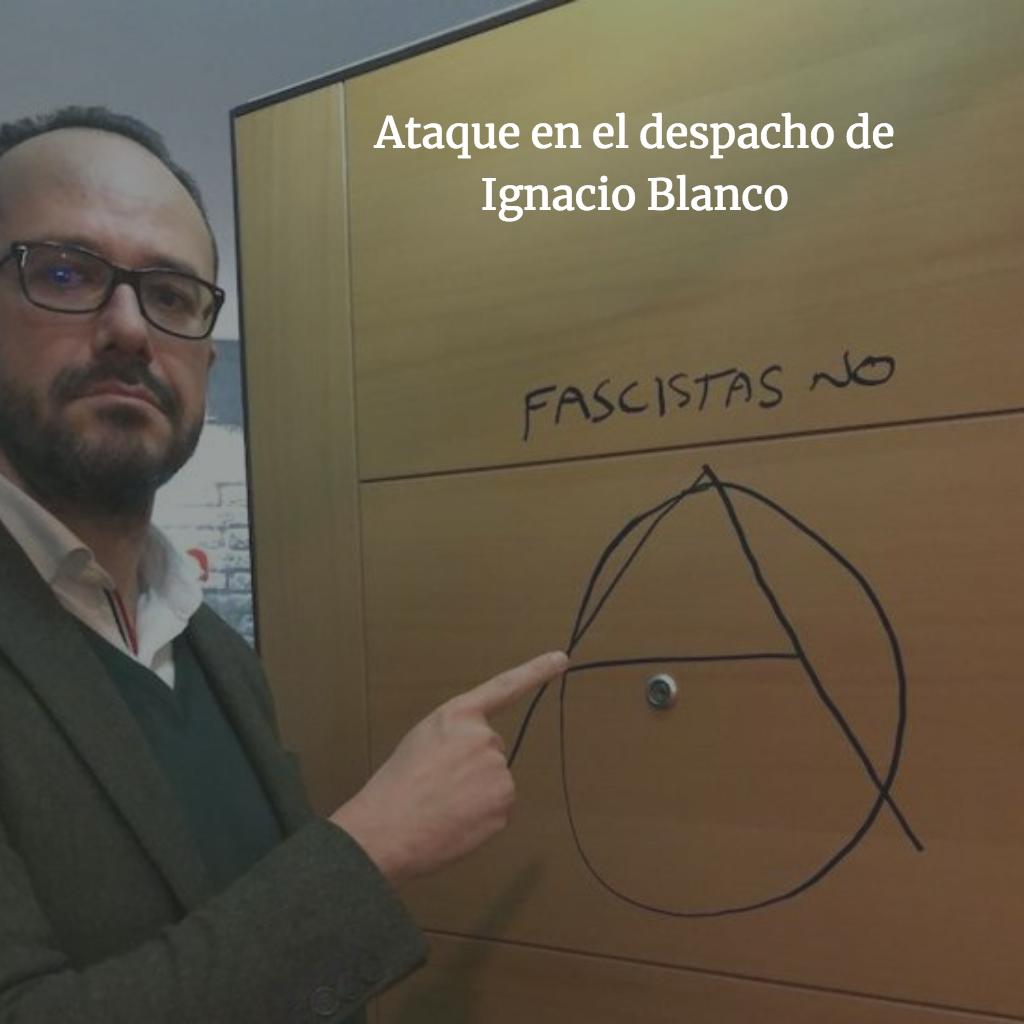 Ataque en el despacho de Ignacio Blanco