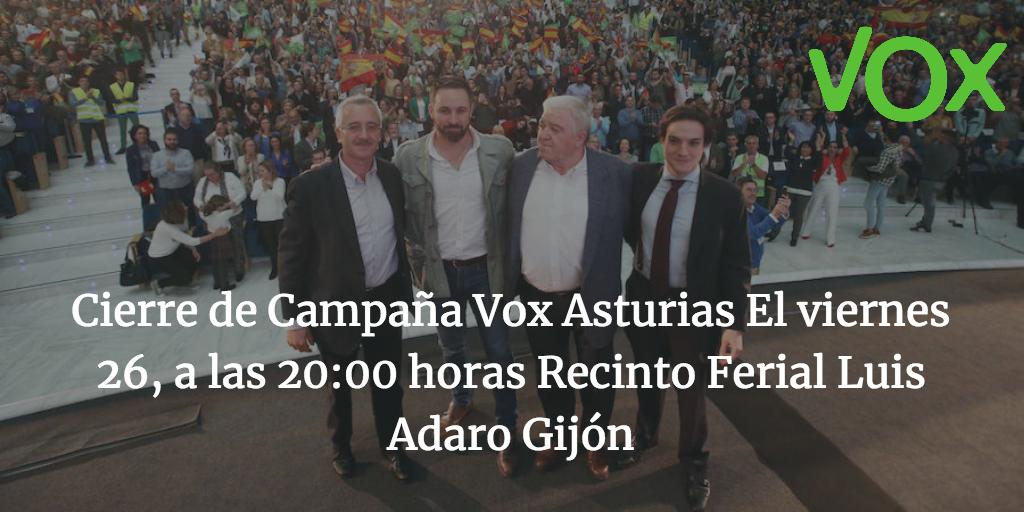 Cierre de Campaña Vox Asturias El viernes 26, a las 20:00 horas Recinto Ferial Luis Adaro Gijón