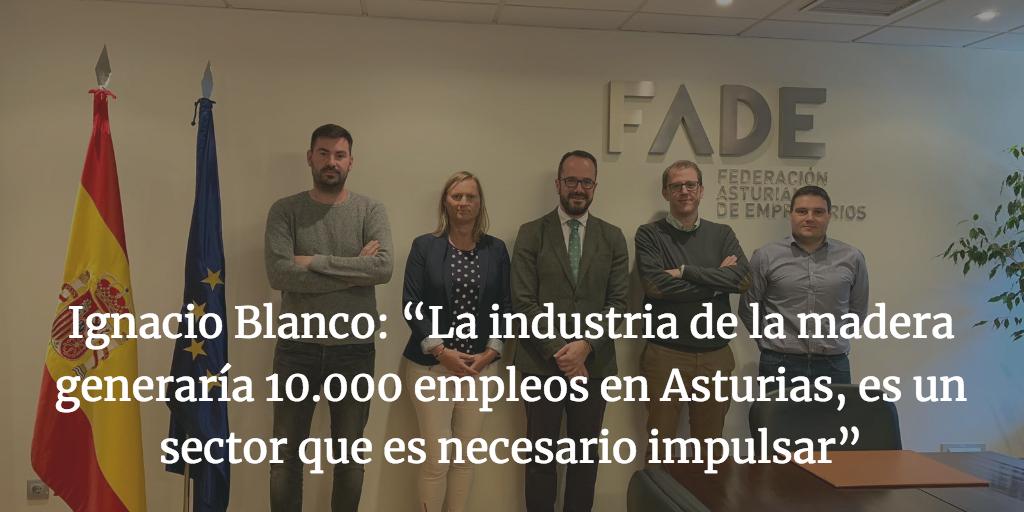 """Ignacio Blanco: """"La industria de la madera generaría 10.000 empleos en Asturias, es un sector que es necesario impulsar"""""""