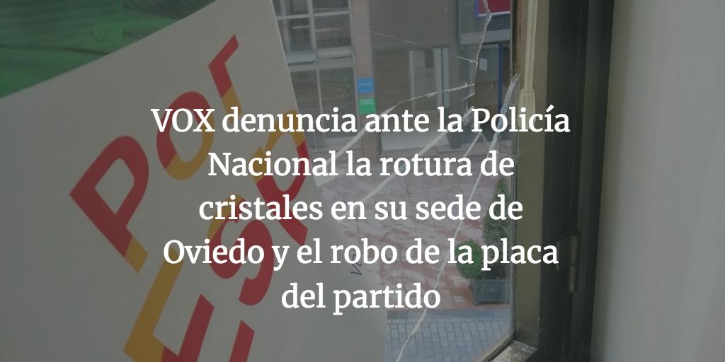 VOX denuncia ante la Policía Nacional la rotura de cristales en su sede de Oviedo y el robo de la placa del partido
