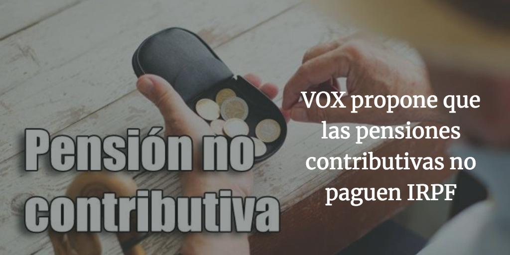 VOX propone que las pensiones contributivas no paguen IRPF