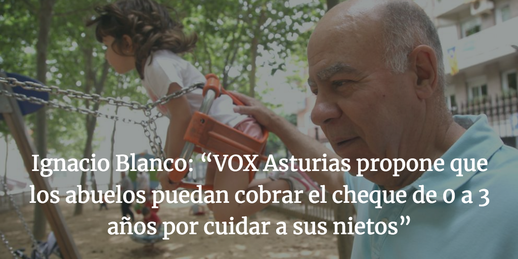 """Ignacio Blanco: """"VOX Asturias propone que los abuelos puedan cobrar el cheque de 0 a 3 años por cuidar a sus nietos"""""""