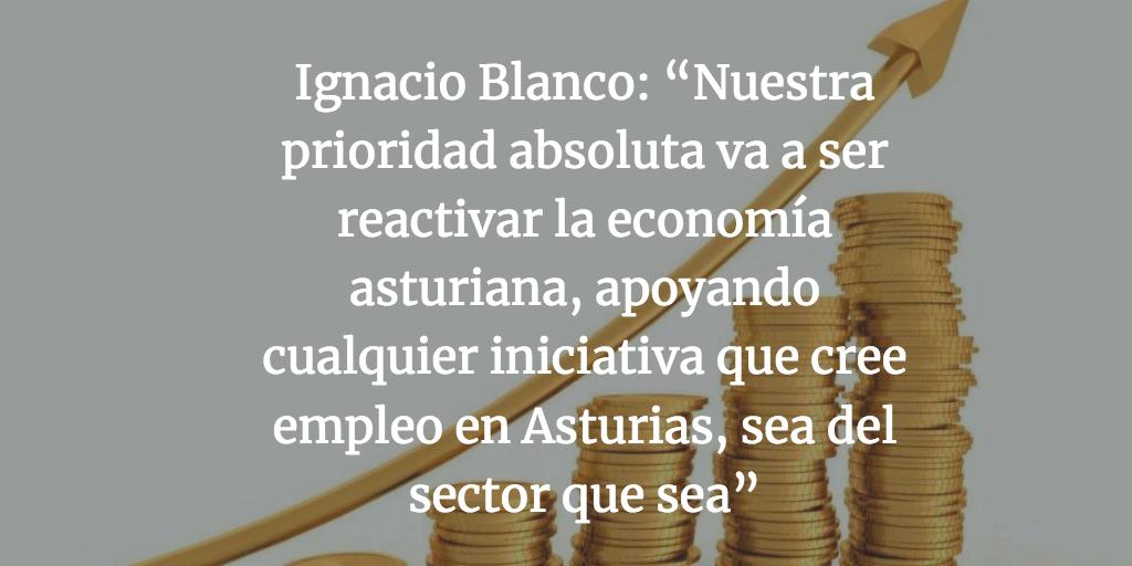 """Ignacio Blanco: """"Nuestra prioridad absoluta va a ser reactivar la economía asturiana, apoyando cualquier iniciativa que cree empleo en Asturias, sea del sector que sea"""""""